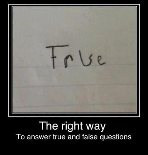 How to Answer True or False Questions